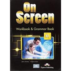 Рабочая тетрадь On Screen B1 Workbook & Grammar Book