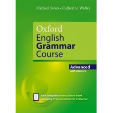 Грамматика английского языка Oxford English Grammar Course Revised Edition: Advanced with Answers and eBook
