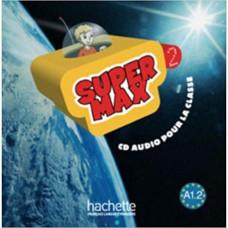Диск Super Max : Niveau 2 CD audio classe