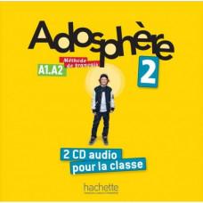 Диски Adosphère : Niveau 2 (A1.2) CD audio classe (x2)