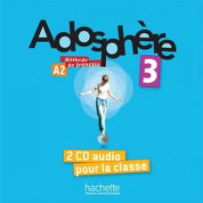 Диски Adosphère : Niveau 3 (A2) CD audio classe (x2)