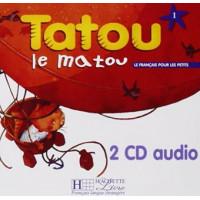 Диски Tatou le matou : Niveau 1 CD audio classe (x2)