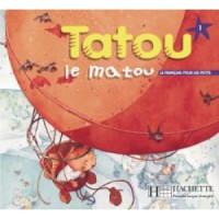 Диск Tatou le matou : Niveau 1 CD audio élève