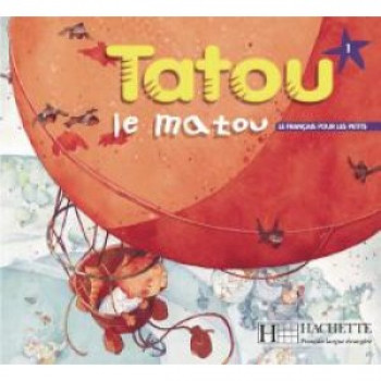 Учебник Tatou le matou : Niveau 1 Livre de l'élève