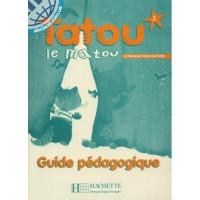 Книга для учителя Tatou le matou : Niveau 2 Guide pédagogique