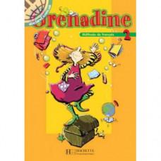 Учебник Grenadine : Niveau 2 Livre de l'élève