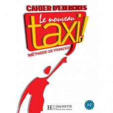 Рабочая тетрадь Le Nouveau Taxi : Niveau 1 Cahier d'exercices