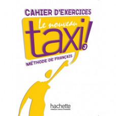 Рабочая тетрадь Le Nouveau Taxi : Niveau 3 Cahier d'exercices
