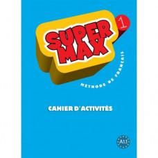 Рабочая тетрадь Super Max : Niveau 1 Cahier d'activités