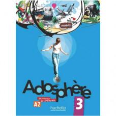 Учебник Adosphère : Niveau 3 (A2) Livre de l'élève + CD