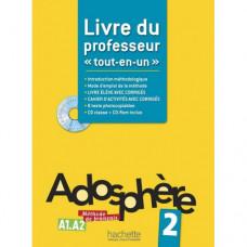 Книга для учителя Adosphère : Niveau 2 (A1.2) Livre du professeur