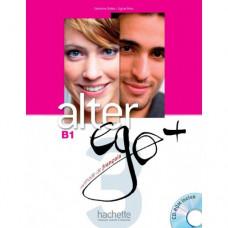 Учебник Alter Ego + : Niveau 3 Livre de l'élève + CD-ROM + Parcours digital