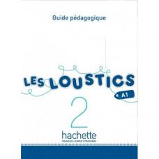 Книга для учителя Les Loustics : Niveau 2 Guide pédagogique