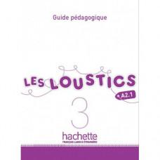 Книга для учителя Les Loustics : Niveau 3 Guide pédagogique