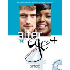 Учебник Alter Ego + : Niveau 4 Livre de l'élève + DVD-ROM