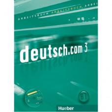 Рабочая тетрадь deutsch.com 3 Arbeitsbuch mit Audio-CD zum Arbeitsbuch