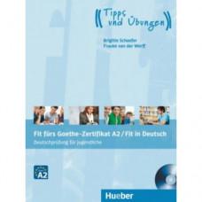 Тесты Fit für Goethe-Zertifikat A2 für Jugendliche Lehrbuch mit integrierter CD