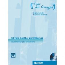 Тесты Fit für Goethe-Zertifikat A2 für Erwachsene Lehrbuch mit integrierter CD