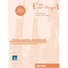 Тесты Fit für Goethe-Zertifikat B2 Lehrbuch mit integrierter CD