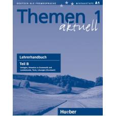 Книга для учителя Themen aktuell 1 Lehrerhandbuch Teil B