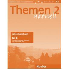 Книга для учителя Themen aktuell 2 Lehrerhandbuch Teil B