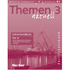 Книга для учителя Themen aktuell 3 Lehrerhandbuch Teil A, Zertifikatsband