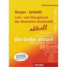 Lehr- und Übungsbuch der deutschen Grammatik: Aktuell