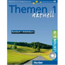 Учебник Themen aktuell 1 Kursbuch und Arbeitsbuch, Lektion 6-10