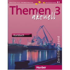 Учебник Themen aktuell 3 Kursbuch, Zertifikatsband