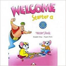 Книга для учителя Welcome Starter a Teacher's Book