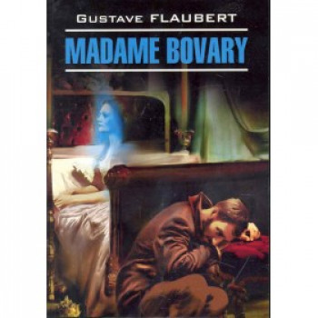 Madame Bovary. Госпожа Бовари.