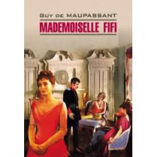 Мадемуазель Фифи Mademoiselle Fifi