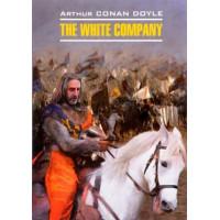 Белый отряд  / The White Company