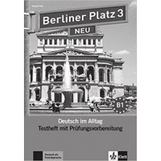 Тесты Berliner Platz 3 NEU Testheft mit Prüfungsvorbereitung 3 + Audio-CD
