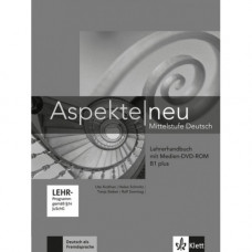 Книга для учителя Aspekte 1 Neu B1+ Lehrerhandbuch mit DVD-ROM