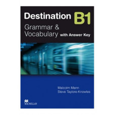 Destination B1 Student's Book Grammar and Vocabulary with key