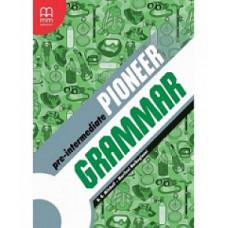 Грамматика английского языка Pioneer Pre-Intermediat Grammar