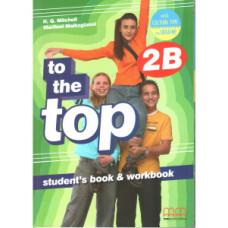 Учебник английского языка To the Top 2B Split Edition with Culture Time for Ukraine Student's Book + Workbook with CD-ROM