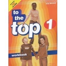 Рабочая тетрадь To the Top 1 Workbook with CD-ROM