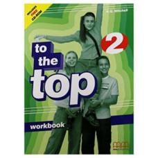 Рабочая тетрадь To the Top 2 Workbook with CD-ROM