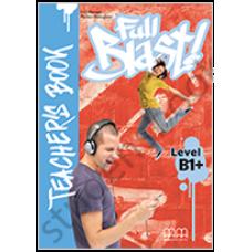 Книга для учителя Full Blast B1+ Teacher's Book