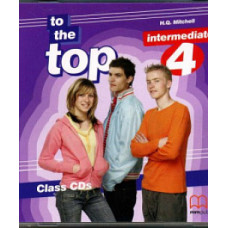 Диск To the Top 4 (B1) Class Audio CD