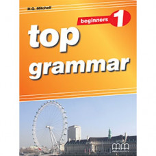 Грамматика английского языка Top Grammar 1 Grammar Student's Book