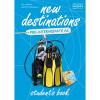NEW DESTINATIONS PRE-INTERMEDIATE A2