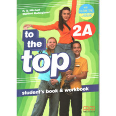 Учебник английского языка To the Top 2A Split Edition with Culture Time for Ukraine Student's Book + Workbook with CD-ROM