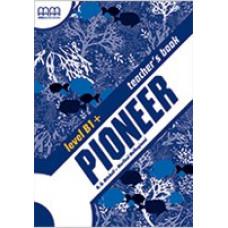 Книга для учителя Pioneer B1+ Teacher's Book
