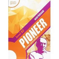 Рабочая тетрадь Pioneer B2 Workbook
