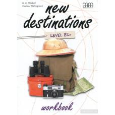 Рабочая тетрадь New Destinations B1+ Workbook