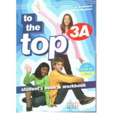 Учебник английского языка To the Top 3A Split Edition with Culture Time for Ukraine Student's Book + Workbook with CD-ROM