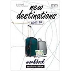 Книга для учителя New Destinations Level B2 Teacher's Workbook